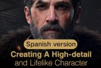 Creating an Advanced Cinematic Character -Vagrant Knight【Spanish】